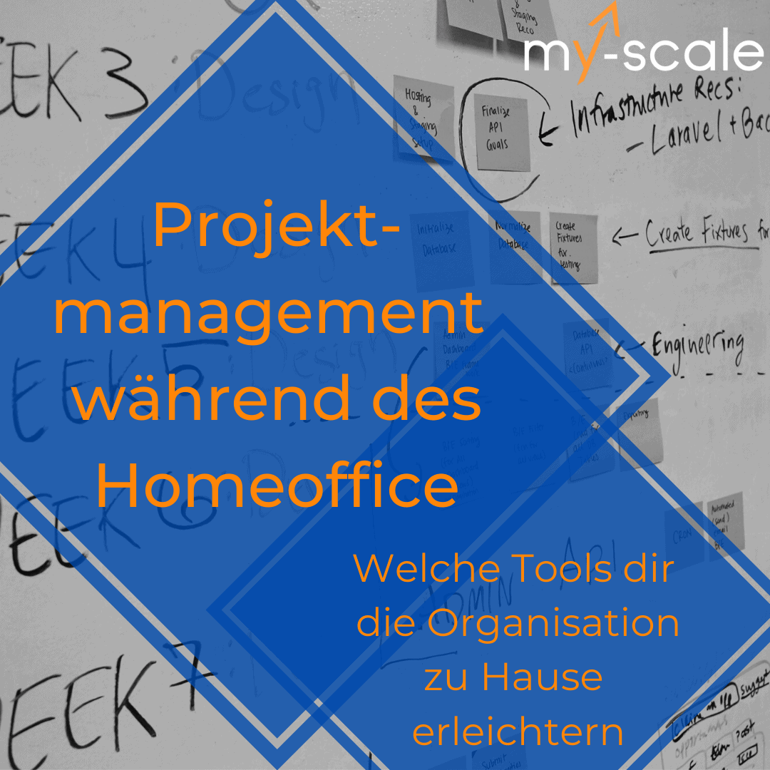 Projektmanagement im Homeoffice